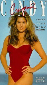 Another workout tape everyone had - Cindy Crawford.