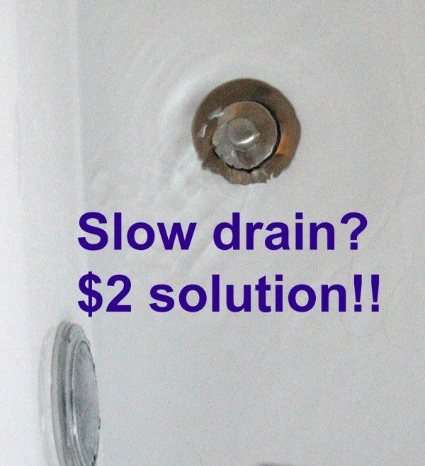 Slow Drains?  Under $5.00 chemical free fix!
