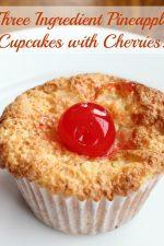 Three ingredient pineapple cupcakes with cherries