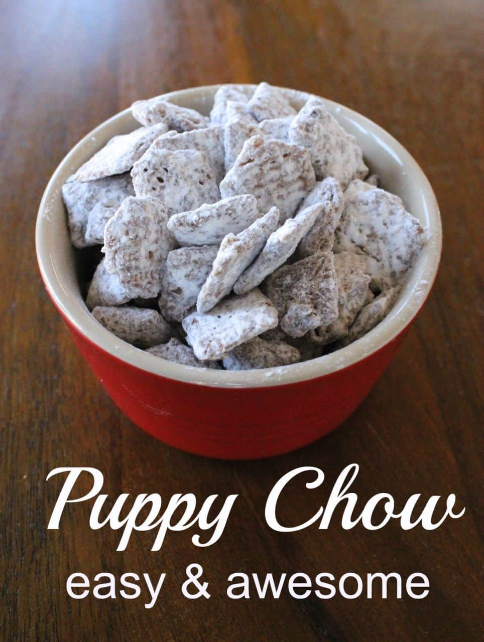 Puppy Chow A Chocolate Peanut Buttery Sweet Treat Momcrieff