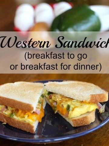 Western Sandwich - breakfast to go or breakfast for dinner!