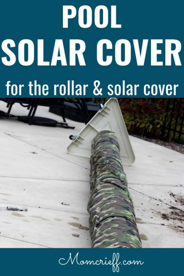 camo cover over solar pool roller