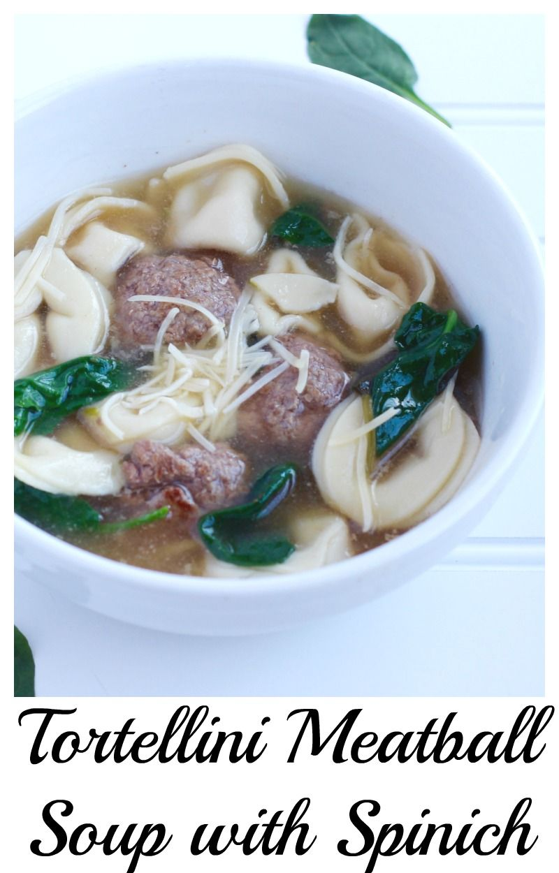 Tortellini Meatball Soup with Spinich