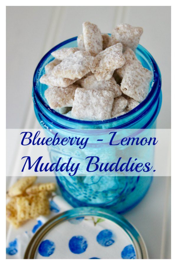 Blueberry – Lemon Muddy Buddies