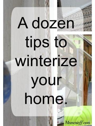 A dozen tips to winterize your home.