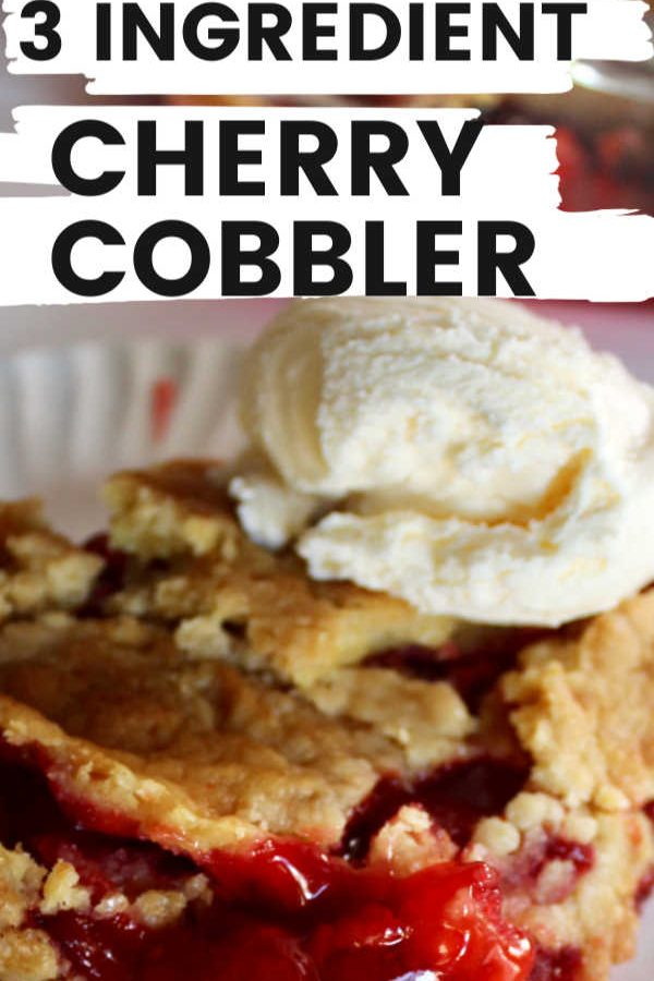 three ingredient cherry cobbler