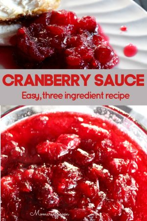 bright red cranberry sauce in a glass bowl. Text overlay stating easy, three ingredient recipe.